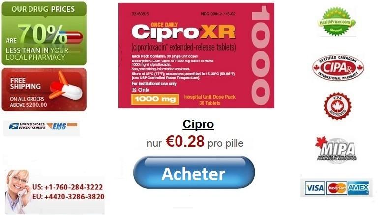 Acheter cipro ciprofloxacine en ligne sans ordonnance